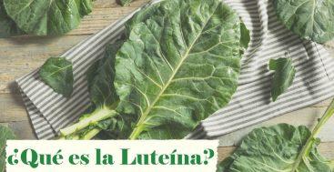 ¿Qué es la Luteína?