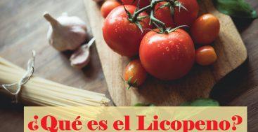 ¿Qué es el Licopeno?