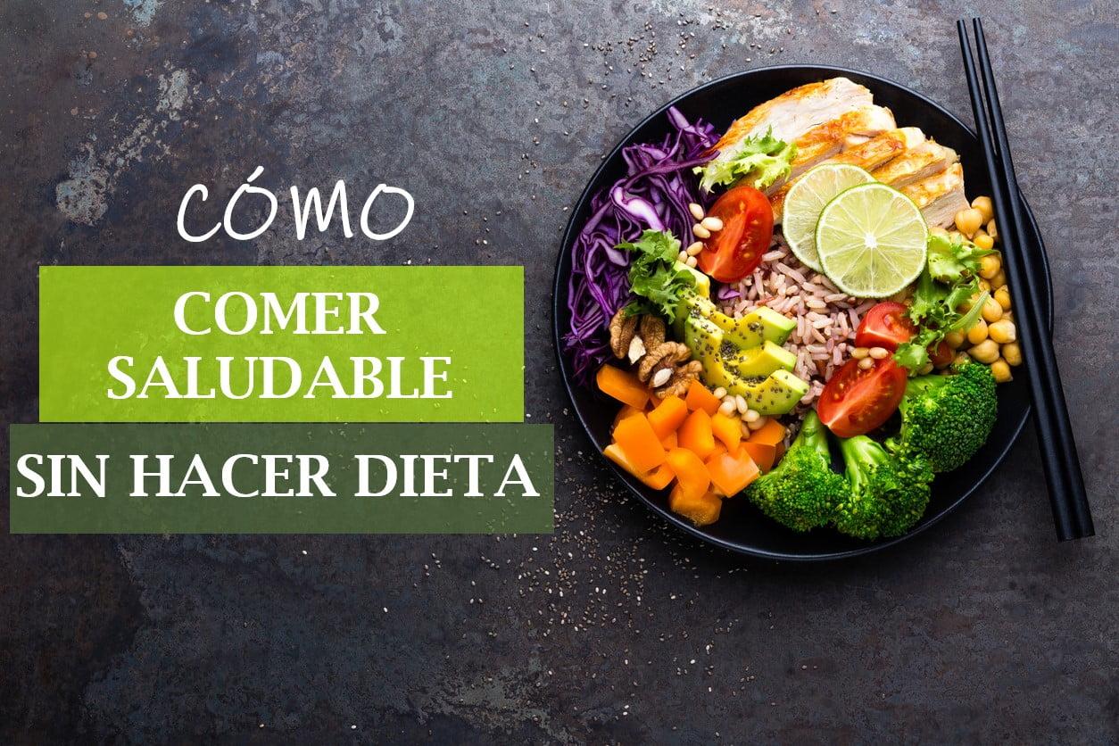 dieta para instruirse a ingerir saludable