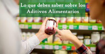 Lo Que Debes Saber Sobre Los Aditivos Alimentarios Aprobados
