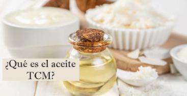 Lo Básico sobre el Aceite TCM